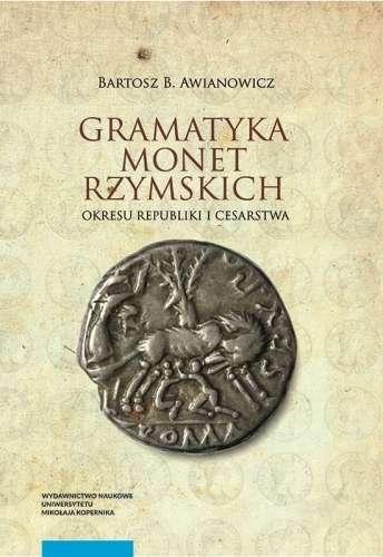 Gramatyka_monet_rzymskich_okresu_Republiki_i_Cesarstwa__t._I