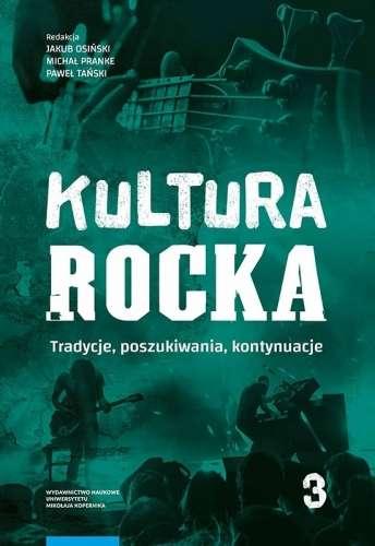 Kultura_Rocka_3._Tradycje__poszukiwania__kontynuacje