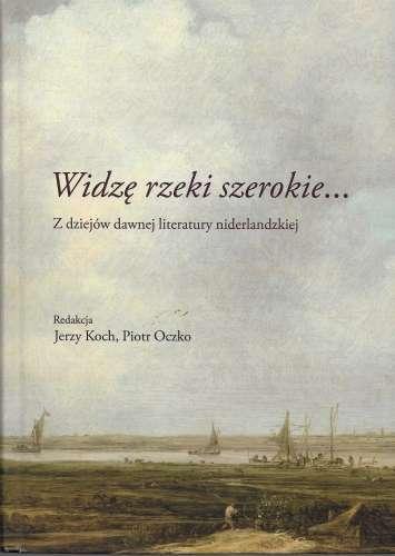 Widze_rzeki_szerokie__t._1_2._Z_dziejow_literatury_niderland