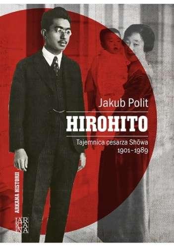 Hirohito._Tajemnica_cesarza_Showa_1901_1989