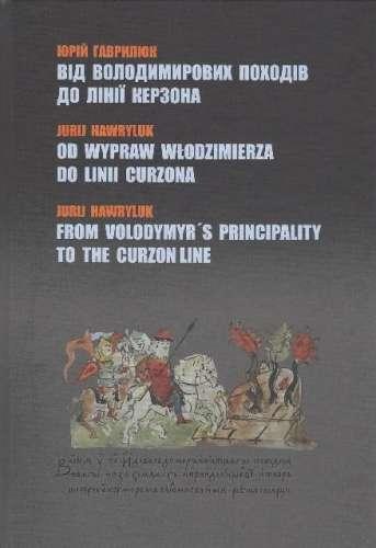Od_wypraw_Wlodzimierza_do_Linii_Curzona._j._ukr.__j._pol.__j