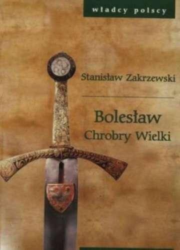 Boleslaw_Chrobry_Wielki