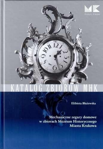 Mechaniczne_zegary_domowe_w_zbiorach_Muzeum_Historycznego_Miasta_Krakowa
