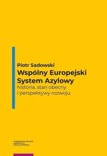 Wspolny_Europejski_System_Azylowy._Historia__stan_obecny_i_perspektywy_rozwoju