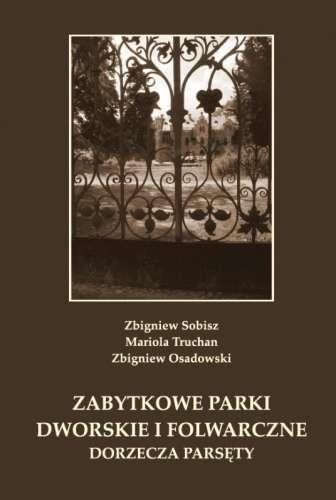 Zabytkowe_parki_dworskie_i_folwarczne_dorzecza_Parsety