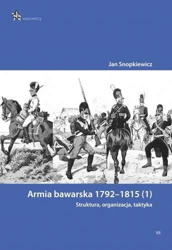 Armia_bawarska_1792_1815__1_._Struktura__organizacja__taktyka