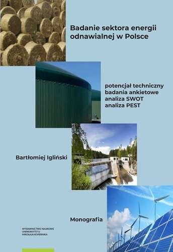 Badanie_sektora_energii_odnawialnej_w_Polsce._Potencjal_techniczny__badania_ankietowe__analiza_SWOT__analiza_PEST