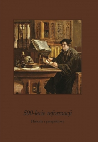 500_lecie_reformacji._Historia_i_perspektywy._Ludzie_i_zdarzenia__t._III