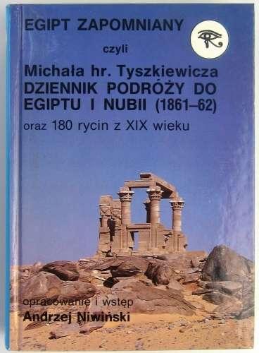 Egipt_zapomniany__czyli_Michala_hr._Tyszkiewicza_dziennik_podrozy_do_Egiptu_i_Nubii__1861_62__oraz_180_rycin_z_XIX_wieku