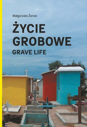 Zycie_grobowe._Grave_life