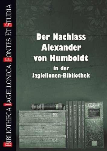 Der_Nachlass_Alexander_von_Humboldt_in_der_Jagiellonen_Bibliothek
