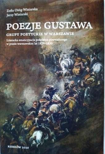 Poezje_Gustawa._Grupy_poetyckie_w_Warszawie._Literacka_emancypacja_pokolenia_powstanczego_w_prasie_warszawskiej_lat_1829_1830
