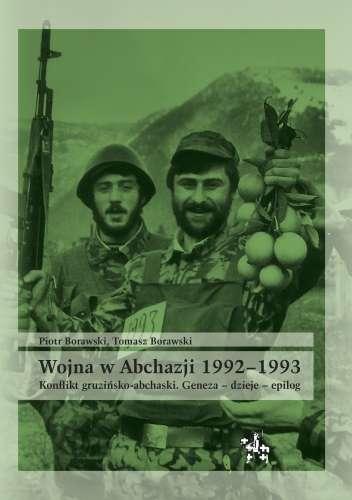 Wojna_w_Abchazji_1992_1993._Konflikt_gruzinsko_abchaski._Geneza___dzieje___epilog
