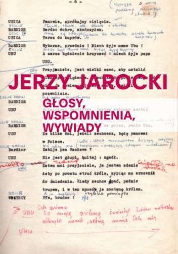 Jerzy_Jarocki._Glosy__wspomnienia__wywiady
