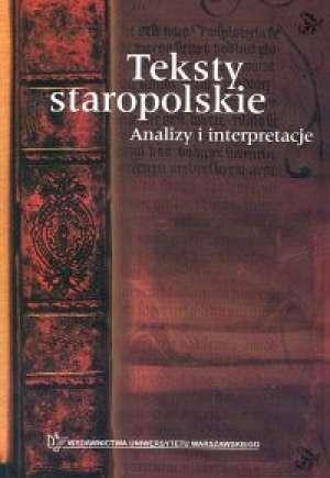 Teksty_staropolskie._Analizy_i_interpretacje