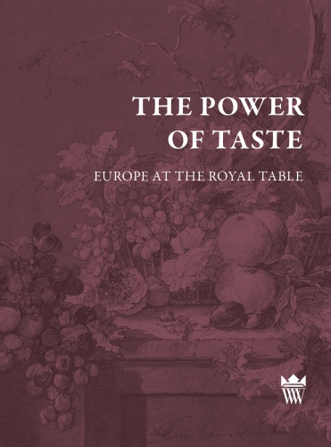 The_Power_of_Taste._Europe_at_the_Royal_Table