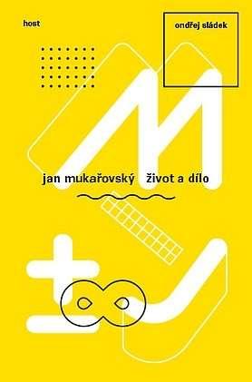 Jan_Mukarovsky._Zivot_a_dilo