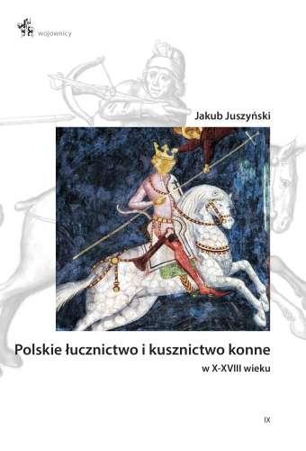Polskie_lucznictwo_i_kusznictwo_konne_w_X_XVIII_wieku