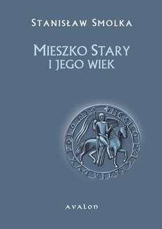 Mieszko_Stary_i_jego_wiek