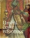 Umeni_ceske_reformace__1380_1620_