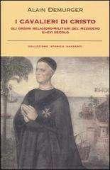 I_cavalieri_di_Cristo._Gli_ordini_religioso_militari_del_medioevo_XI_XVI_secolo
