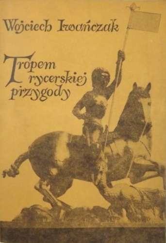 Tropem_rycerskiej_przygody