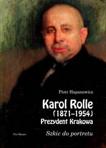 Karol_Rolle__1871_1954_._Prezydent_Krakowa._Szkic_do_portretu