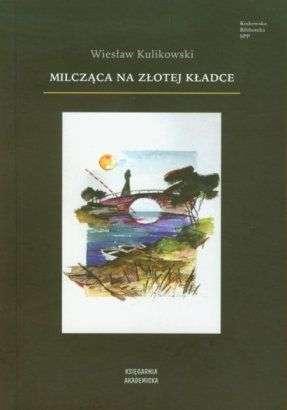 Milczaca_na_zlotej_kladce
