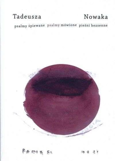 Tadeusza_Nowaka_psalmy_spiewane_psalmy_mowione_piesni_bezsenne
