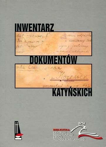 Inwentarz_dokumentow_katynskich_przechowywanych_w_Archiwum_Kurii_Metropolitalnej_w_Krakowie