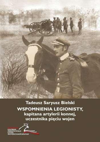 Wspomnienia_legionisty__kapitana_artylerii_konnej__uczestnika_pieciu_wojen