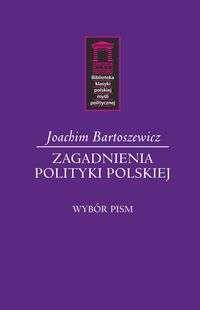 Zagadnienia_polityki_polskiej._Wybor_pism
