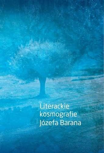 Literackie_kosmografie_Jozefa_Barana