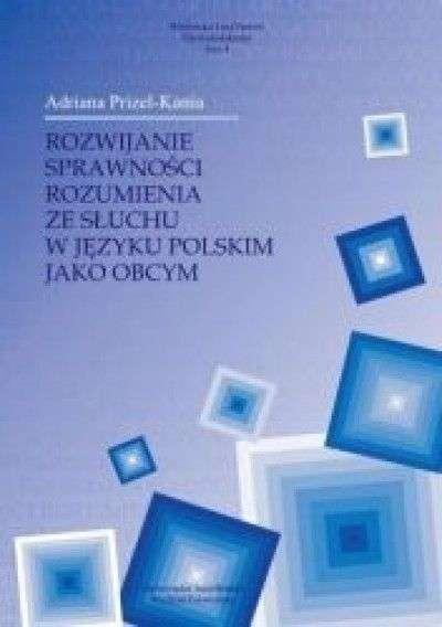Rozwijanie_sprawnosci_rozumienia_ze_sluchu_w_jezyku_polskim_jako_obcym