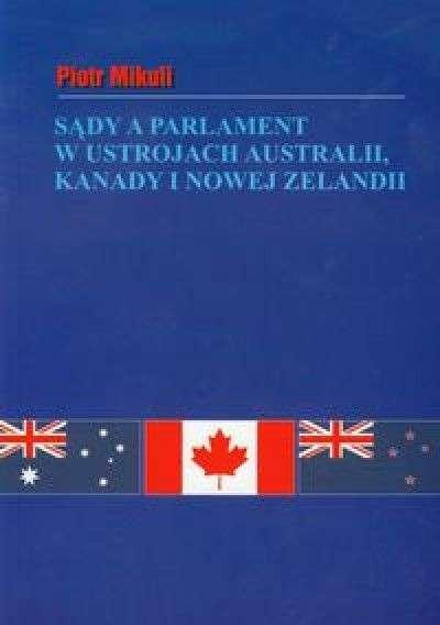 Sady_a_parlament_w_ustrojach_Australii__Kanady_i_Nowej_Zelandii__na_tle_rozwiazan_brytyjskich_