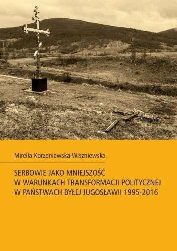 Serbowie_jako_mniejszosc_w_warunkach_transformacji_politycznej_w_panstwach_bylej_Jugoslawii_1995_2016