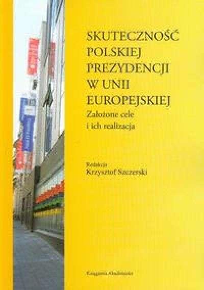 Skutecznosc_polskiej_prezydencji_w_Unii_Europejskiej