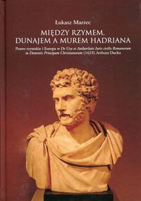Miedzy_Rzymem__Dunajem_i_murem_Hadriana