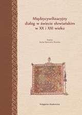 Miedzycywilizacyjny_dialog_w_swiecie_slowianskim_w_XX_i_XXI_wieku._Historia___religia___kultura___polityka