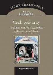 Cech_piekarzy_i_handel_chlebem_w_Krakowie_w_okresie_nowozytnym