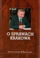 O_sprawach_Krakowa._Rozmowy_z_Jackiem_Majchrowskim