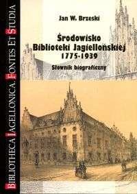 Srodowisko_Biblioteki_Jagiellonskiej_1775_1939._Slownik_biograficzny