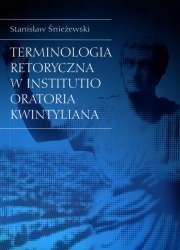 Terminologia_retoryczna_w__Institutio_oratoria__Kwintyliana