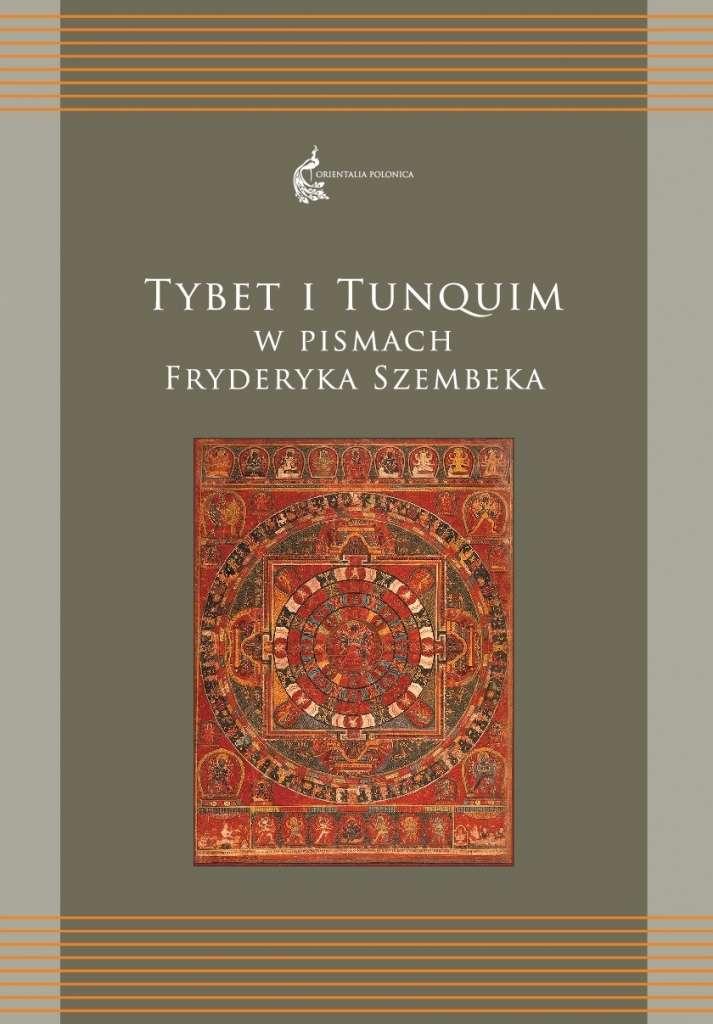 Tybet_i_Tunquim_w_pismach_Fryderyka_Szembeka