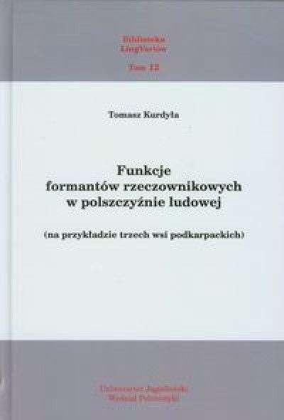 Funkcje_formantow_rzeczownikowych_w_polszczyznie_ludowej__na_przykladzie_trzech_wsi_podkarpackich_