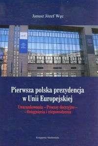 Pierwsza_polska_prezydencja_w_Unii_Europejskiej.