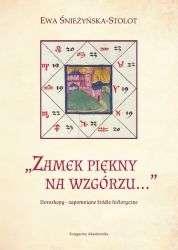 Zamek_piekny_na_wzgorzu...Horoskopy___zapomniane_zrodlo_historyczne