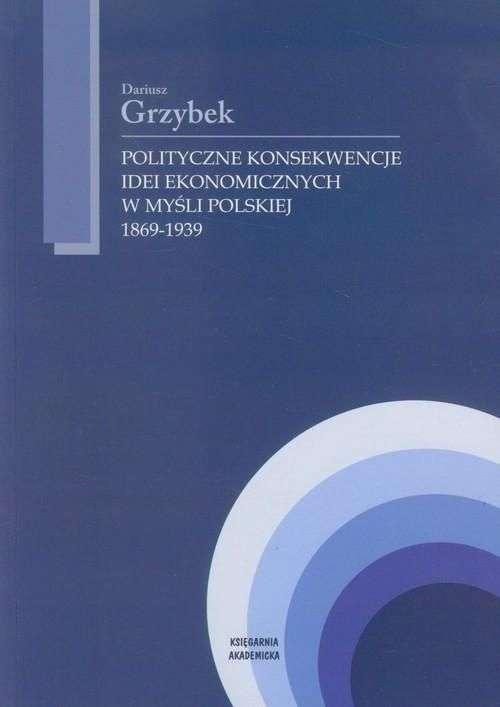 Polityczne_konsekwencje_idei_ekonomicznych_w_mysli_polskiej