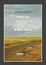 Polityka_zagraniczna_Uzbekistanu_wobec_Rosji