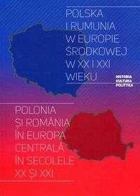 Polska_i_Rumunia_w_Europie_Srodkowej_w_XX_i_XXI_wieku